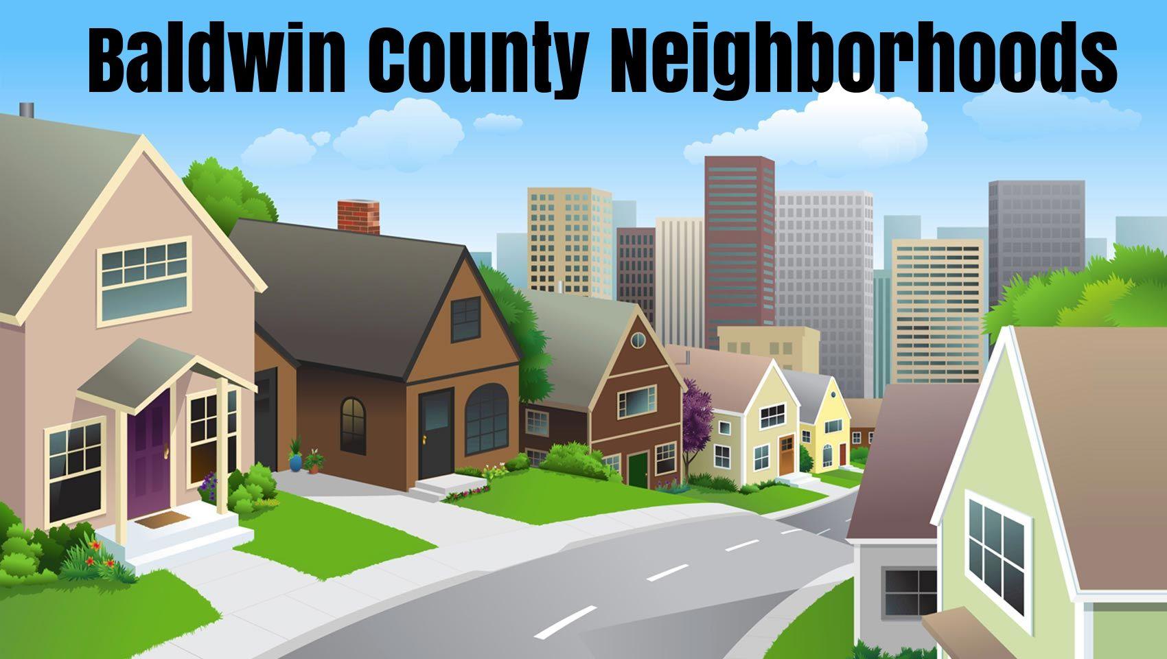 Baldwin county al neighborhoods family friendly