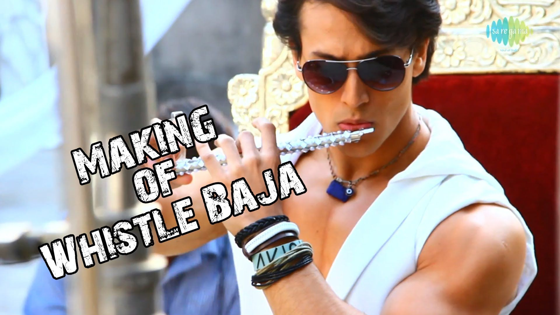 Presenting The Making Of The Smash Hit Whistle Baja Song From The Debut Film Of Tiger Shroff Heropanti D Tiger Shroff Tiger Shroff Body Body Building Tips