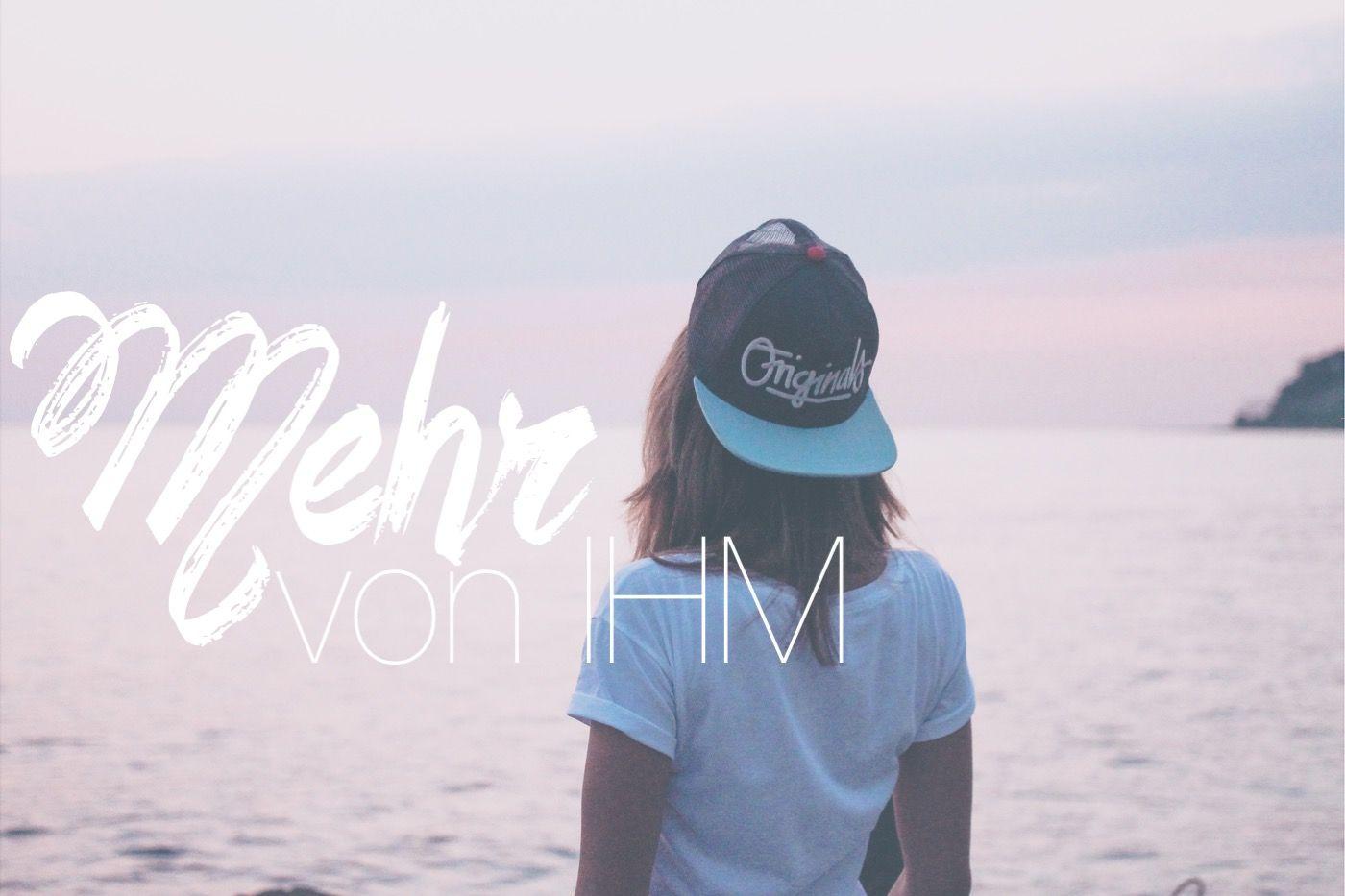 Mehr von IHM - Konny erzählt euch in ihrem neuen Blogeintrag wieder etwas vom Meer. Dabei geht es dieses Mal um die Sehnsucht nach mehr und um den, der uns über unsere Erwartungen hinaus erfüllen möchte. Neugierig?! Klick dich rein! #herzensfreundinnen