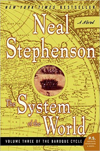 The System of the World (The Baroque Cycle, Volume 3) by Neal Stephenson (33636kb/928p) #Kindle