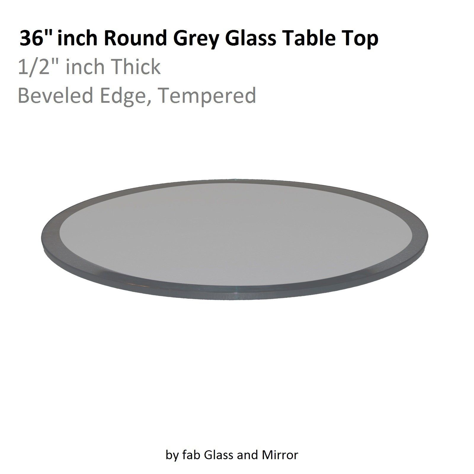 Fab Glass And Mirror Glass Table Top 36 Round 1 2 Thick Beveled Tempered Grey Click Image To Review More D Glass Top Table Glass Table Round Glass Table Top 36 round glass table top