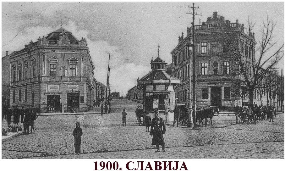 Slavija, 1900.