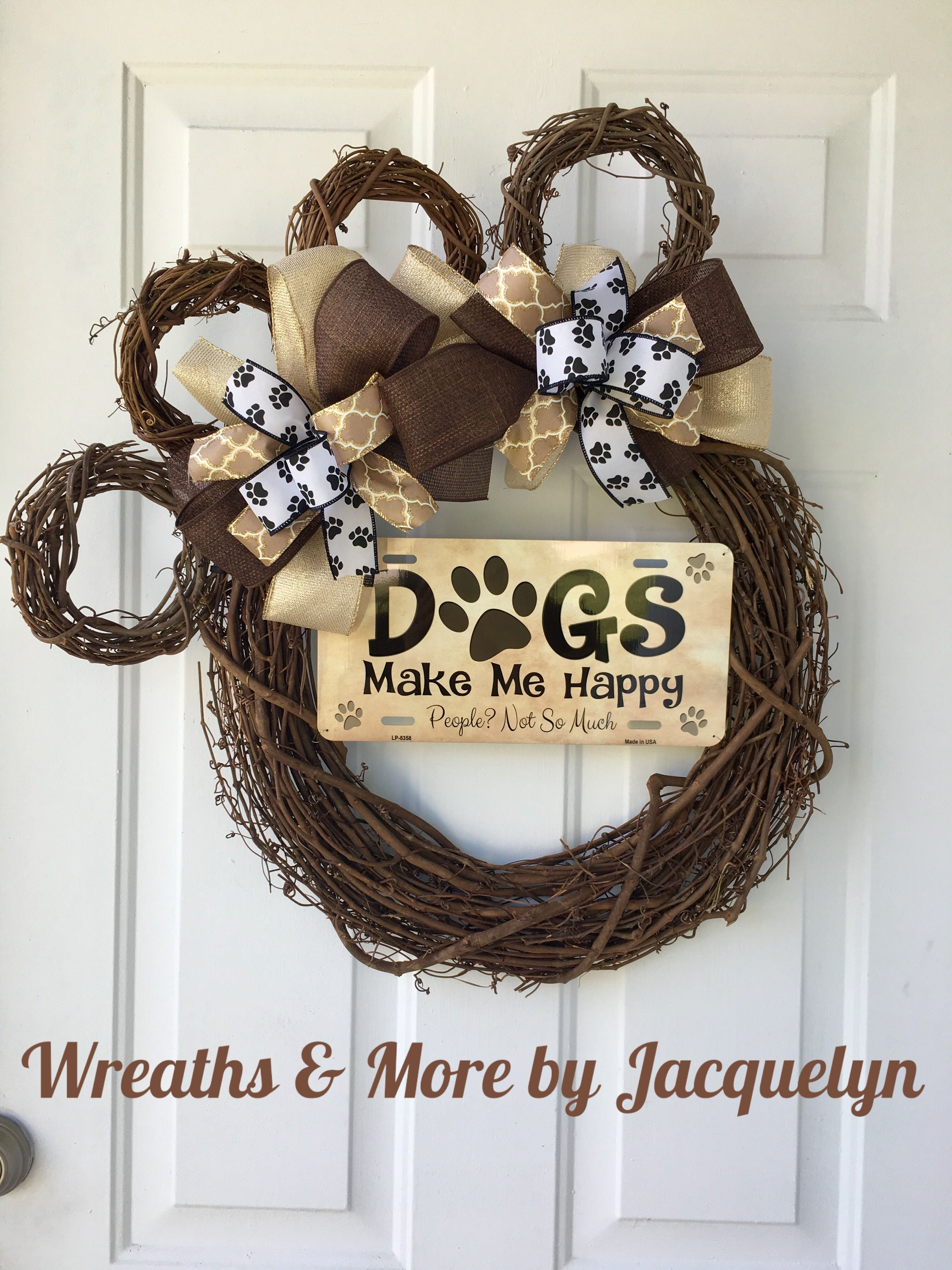 Dog Wreath Pet Home Decor Pawprint Wreath Dogs Make Me Happy People Not So Much Sign Dog Decor Gifts For Dog Lovers Owners Si Pet Wreath Wreaths Dog Decor