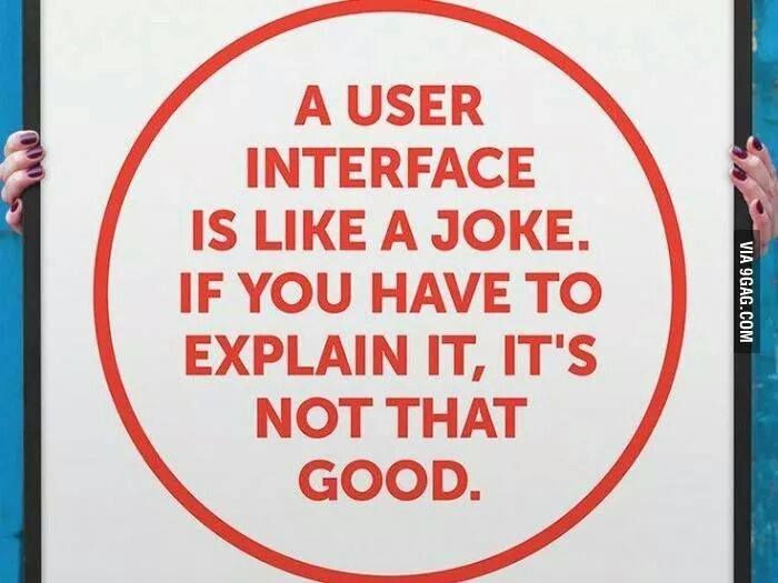 User Interface is a joke! Wow, well said.