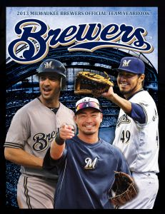Brewers 2013 Yearbook Available Today At Miller Park Brewers Brewers Baseball Milwaukee Brewers