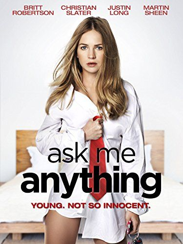 Ask Me Anything (2014) on IMDb: Beautiful, wild, funny, and lost, Katie Kampenfelt takes a year off before college to find herself, all the while chronicling her adventures in an ano