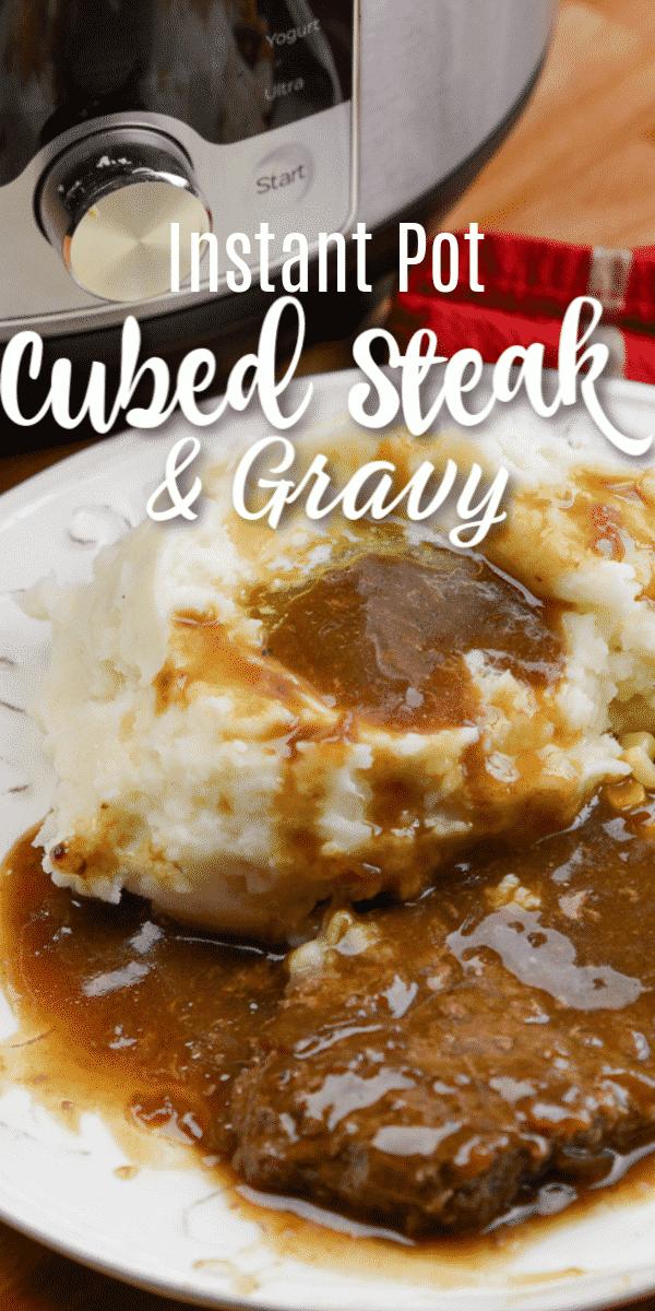 Instant Pot Cubed Steak and Gravy #instantpotrecipes