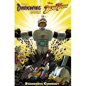 Darkwing Duck / Ducktales: Dangerous Currency
