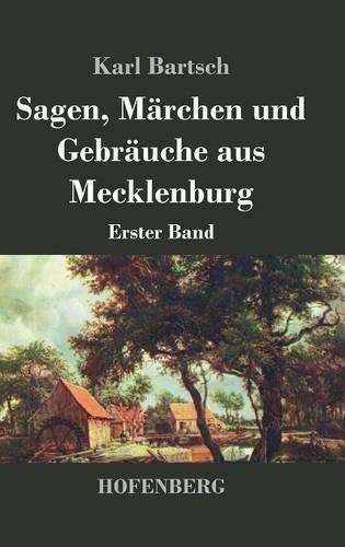 Sagen Mrchen Und Gebruche Aus Mecklenburg Erster Band Und Gebr Sagen Rchen Mecklenburg Deutsche Bucher Und Bucher
