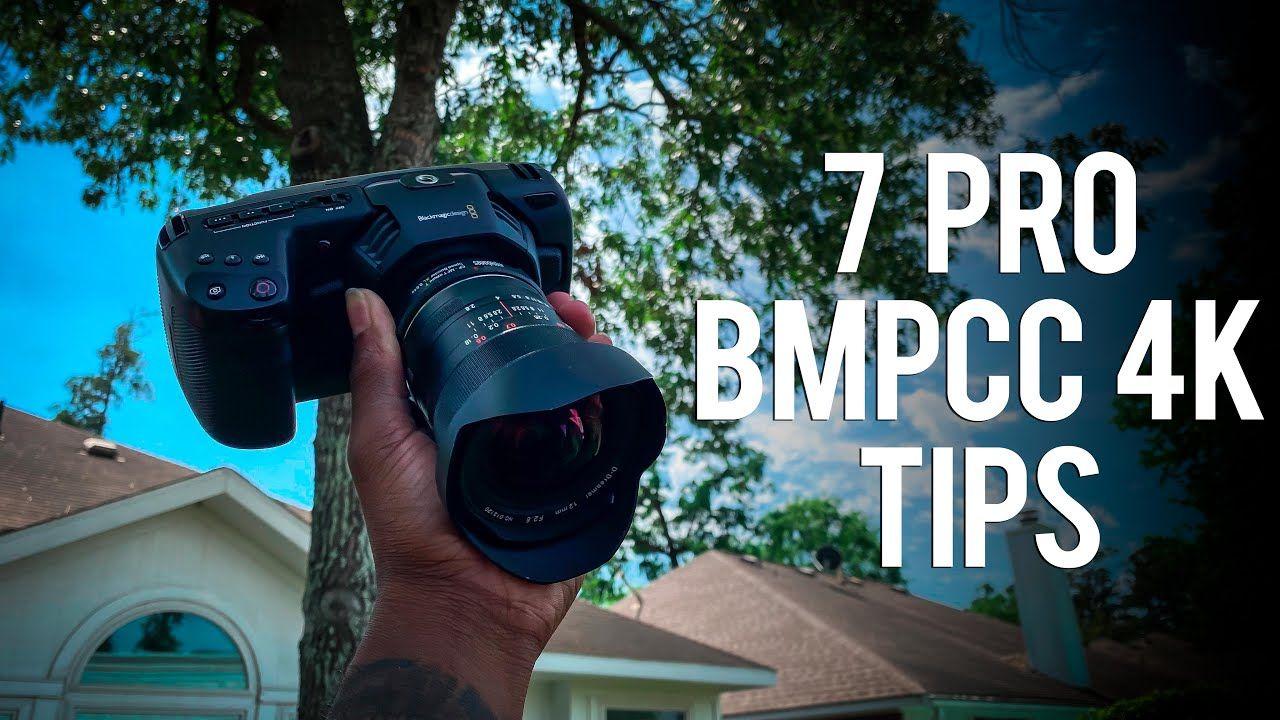 7 Bmpcc 4k Or 6k Tips To Improve Your Productions Blackmagic Pocket Ci Cinema Camera Camera Hacks Improve Yourself