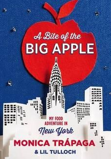 A Bite of the Big Apple: My Food Adventure in New York - Monica Trapaga