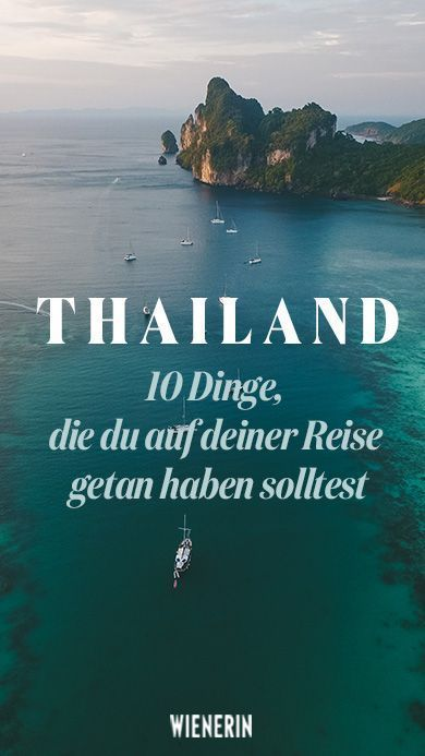 Photo of You should do these 10 things in Thailand wienerin