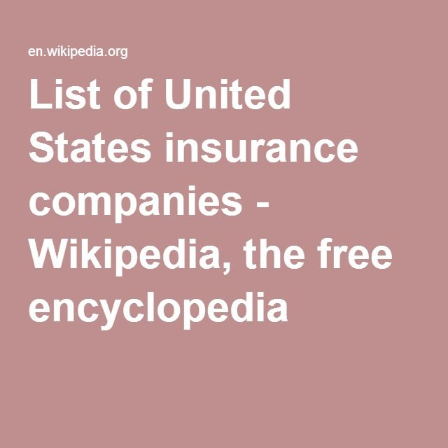 List Of United States Insurance Companies Wikipedia The Free
