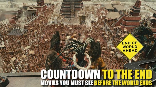 Movies to See Before the End of the World - APOCALYPTO: For all of the talk about the Mayan calendar predicting the end of the world, few people are actually talking about the Mayans themselves. Not that Apocalypto is a substitute for a college degree in Mesoamerican history, but it will help you get in the spirit of the coming destruction that will surely rain down on us in December.