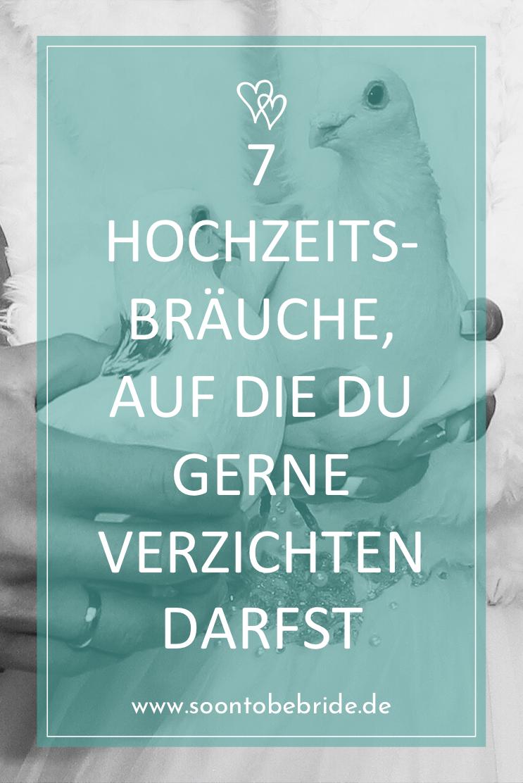 7 Hochzeitsbrauche Auf Die Du Gerne Verzichten Darfst Hochzeit Brauche Hochzeitsbrauche Hochzeitsfeier