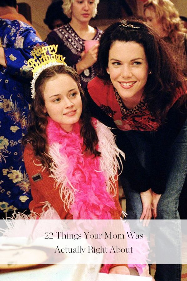 22 Things Your Mom Was Actually Right About Rory Gilmore