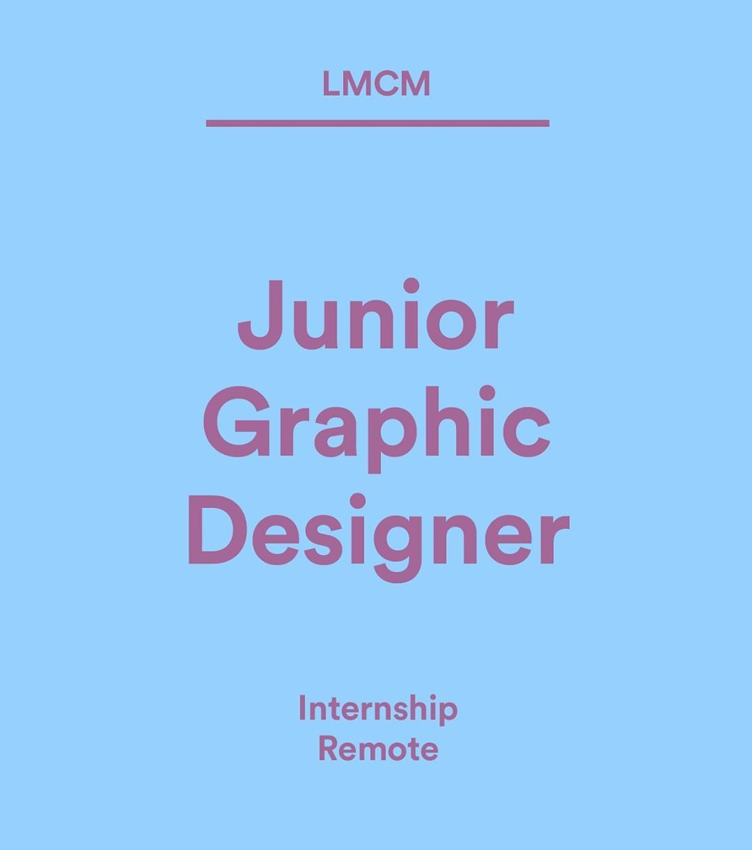 Wethemakersjobs Lmcm Is Hiring Hi There Lmcm Is Looking For A Junior Graphic Designer To Join Their Team They Are A De Graphic Design Design Agency Design