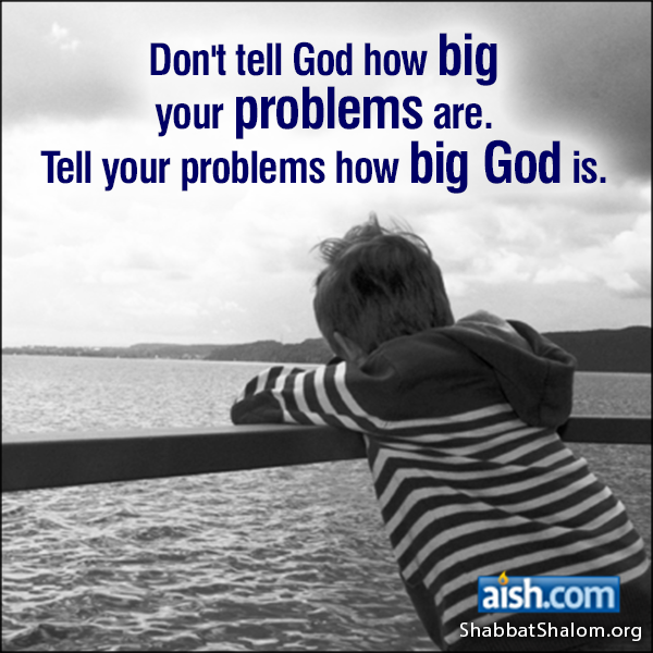 Jewish Quote of the Day: Don't Tell God How Big