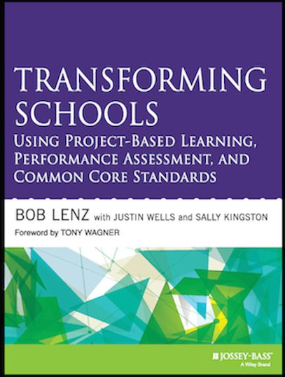 Transforming Schools Using ProjectBased Learning Performance
