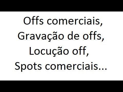 Offs Comerciais Gravacao De Offs Para Comerciais Gravar Offs