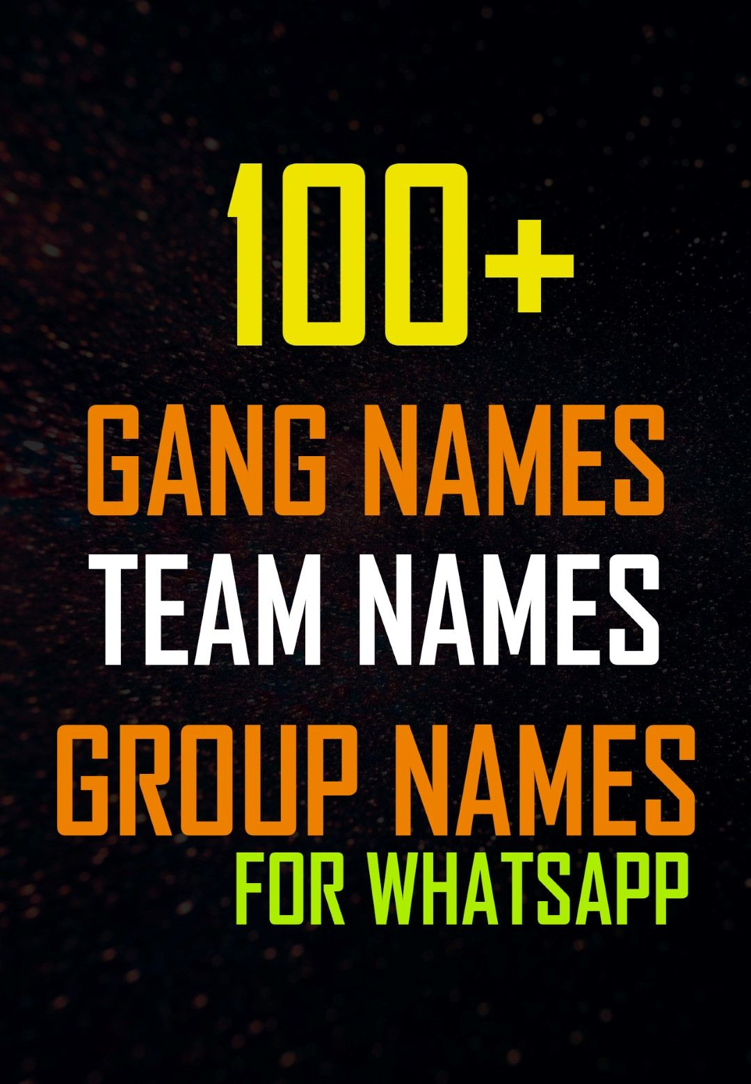 100+ Group Names - College Gang Names - Cool Team Names | College