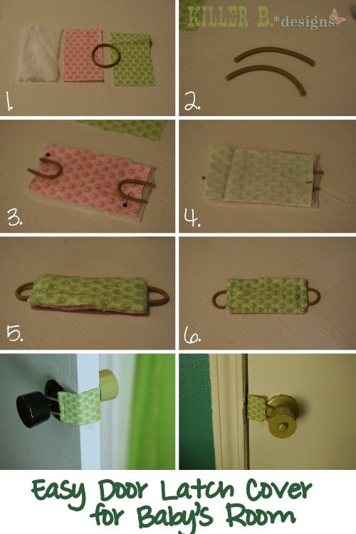 Diy Door Latch Cover Tutorial One Of The Very First Things I Pinned Was One Of These That You Could Buy From An Etsy Diy Baby Stuff Baby Projects Baby Crafts