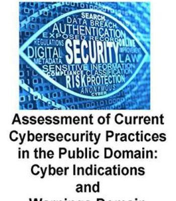 Assessment Of Current Cybersecurity Practices In The Public Domain Pdf