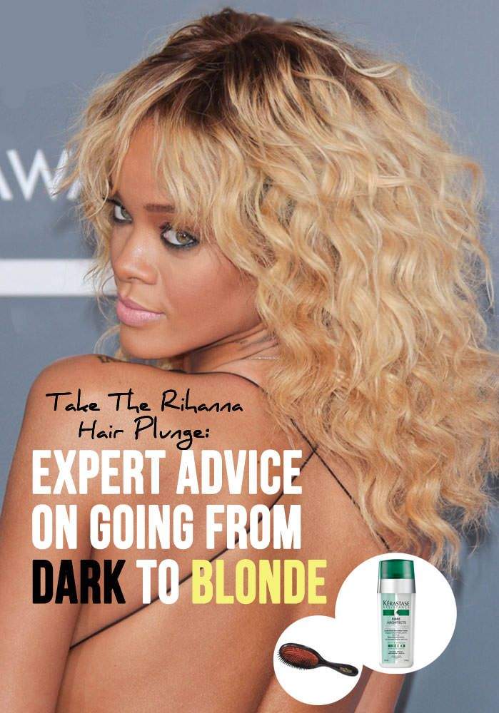 How Rihanna Does It Expert Advice On Going Blonde With Dark Hair