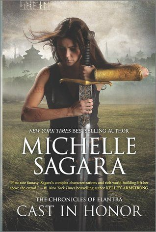 Cast In Honor Chronicles Of Elantra 11 By Michelle Sagara November 24th 2015 It Cast Books Fantasy Books