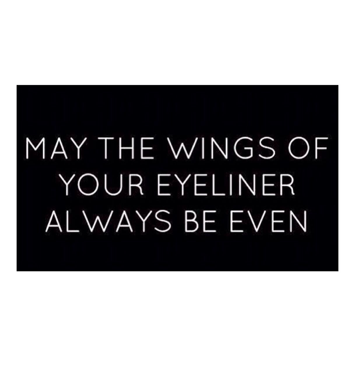 Mascara Quotes Winged Eyeliner  Makeup & Hair Inspo 3  Pinterest  Winged
