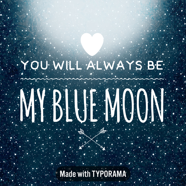 True Love Happens Every Once In A Blue Moon Quotes Sayings