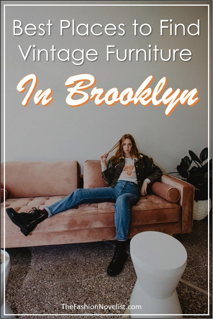The Best Vintage Thrift Furniture Stores In Brooklyn Thrift Furniture Vintage Furniture Furniture Store