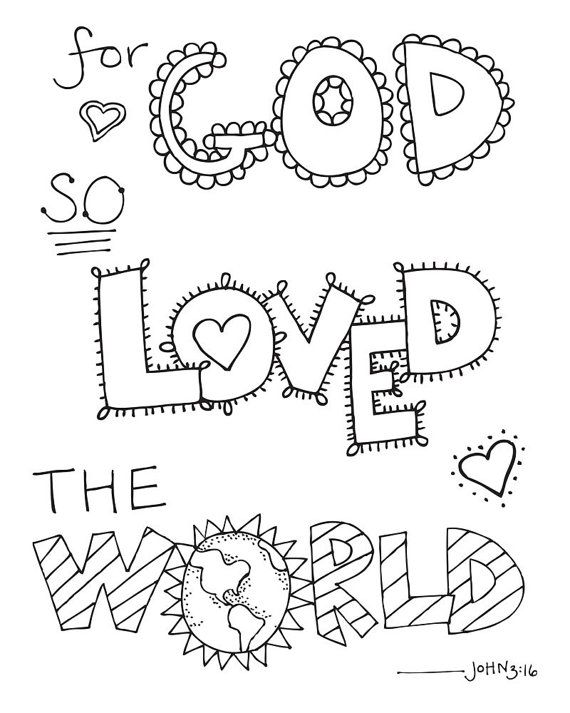 Bible Verse Coloring Page For God So Loved The World John 3 16 Printable 8 5x11 Printab Bible Verse Coloring Page Scripture Coloring Bible Verse Coloring