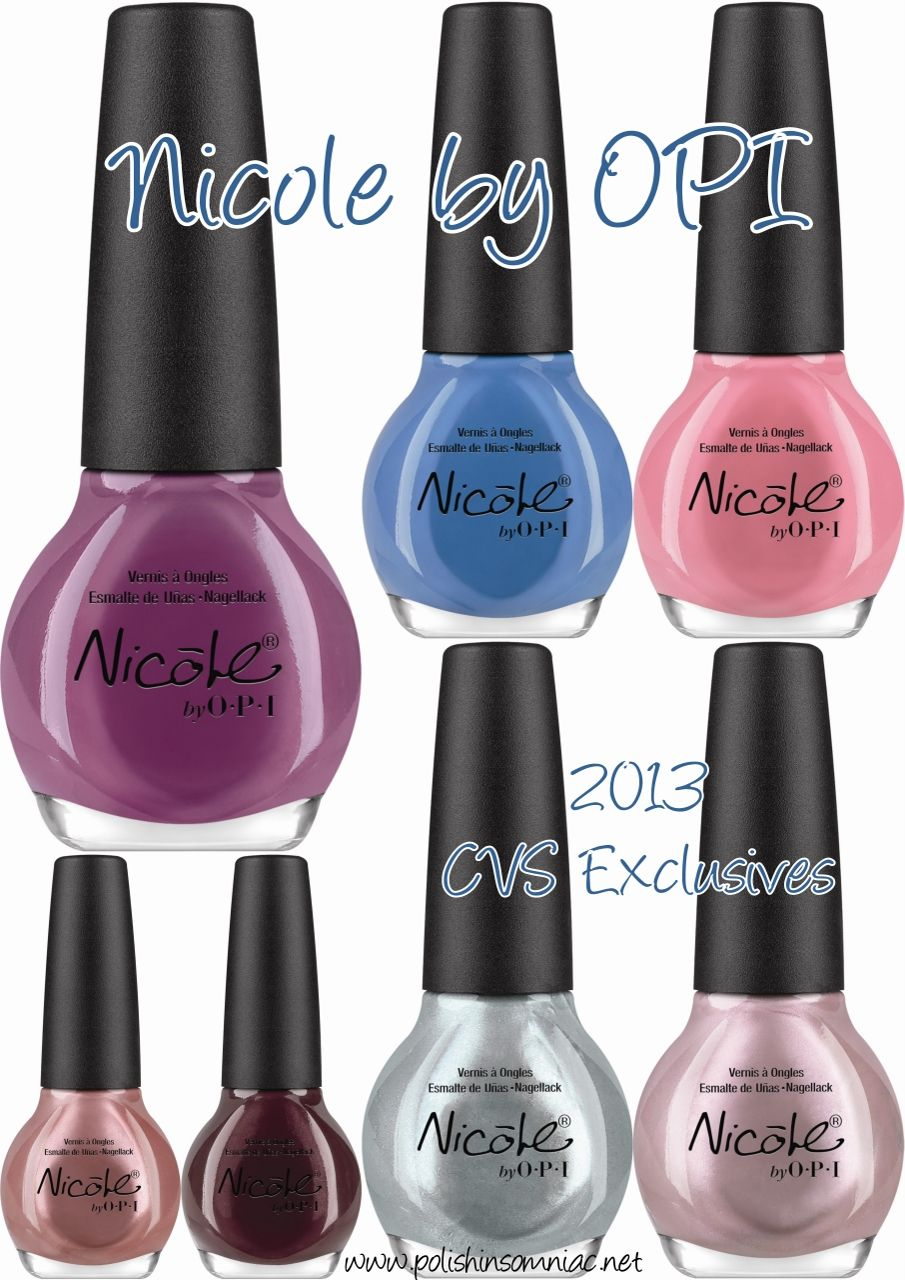Coming Soon: Nicole by OPI 2013 CVS Exclusives   OPI, Opi nail ...