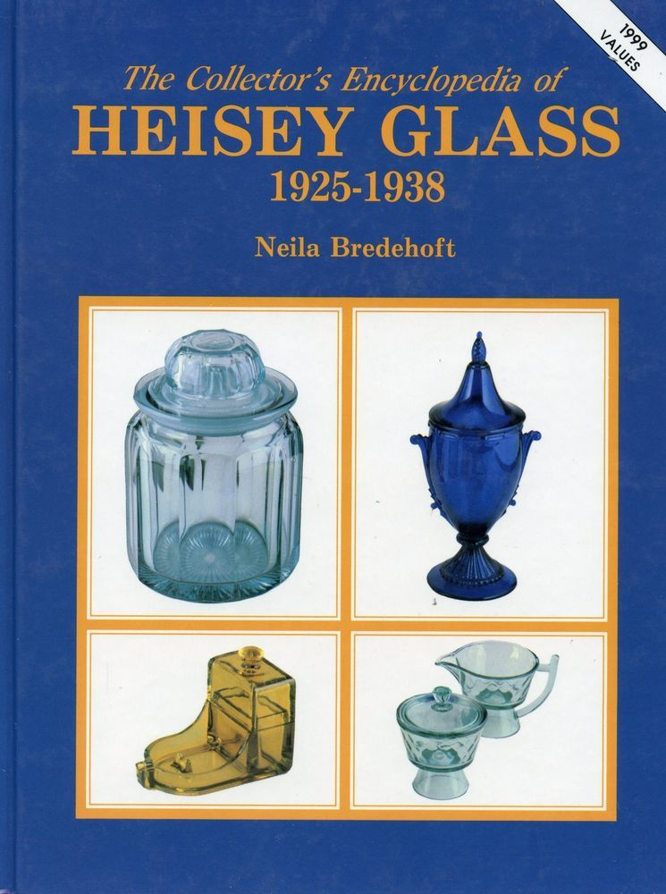 Encyclopedia of Heisey Glass 1925-1938 Patterns Dates Values ...