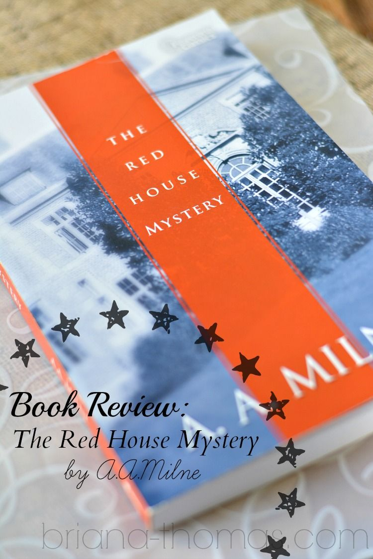 Book Review The Red House Mystery Briana thomas