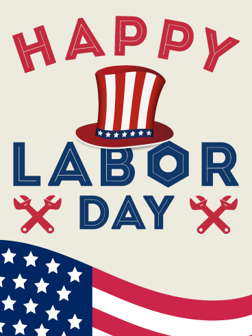 Let S Celebrate Happy Labor Day Card Birthday Greeting Cards By Davia Labor Day Quotes Labor Day Clip Art Labor Day Holiday