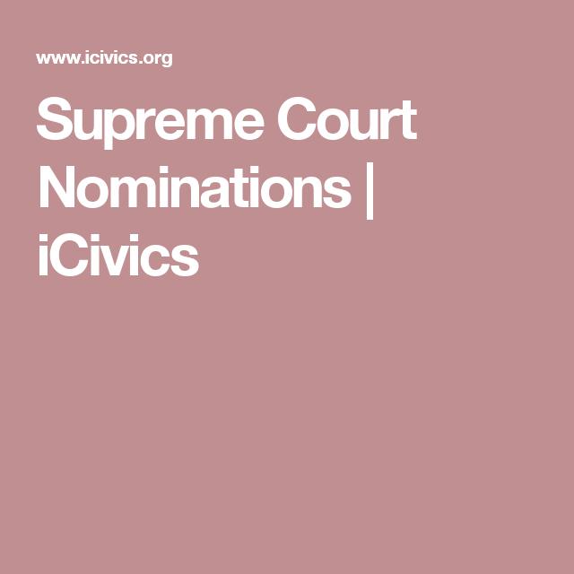 Supreme Court Nominations Worksheet | TUTORE.ORG - Master ...