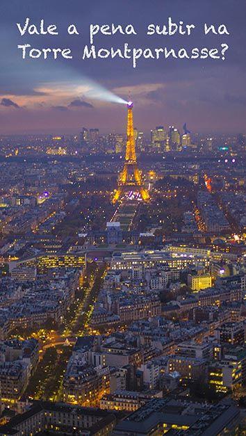 Vale A Pena Subir Na Torre Montparnasse Em Paris Torre Montparnasse Dicas De Viagem Para Paris Viagens