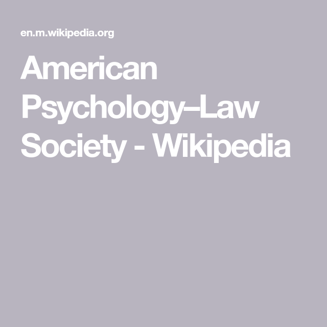 American Psychology Law Society Wikipedia Psychology American