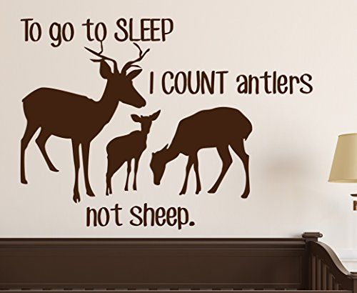 """$16 To Go to Sleep I Count Antlers Not Sheep Wall Decal Quote Kids Room Decor Art (30""""W x 22""""H) Sunrise Shop Group http://www.amazon.com/dp/B00YHQ66D8/ref=cm_sw_r_pi_dp_XUd.wb1SXQA14"""