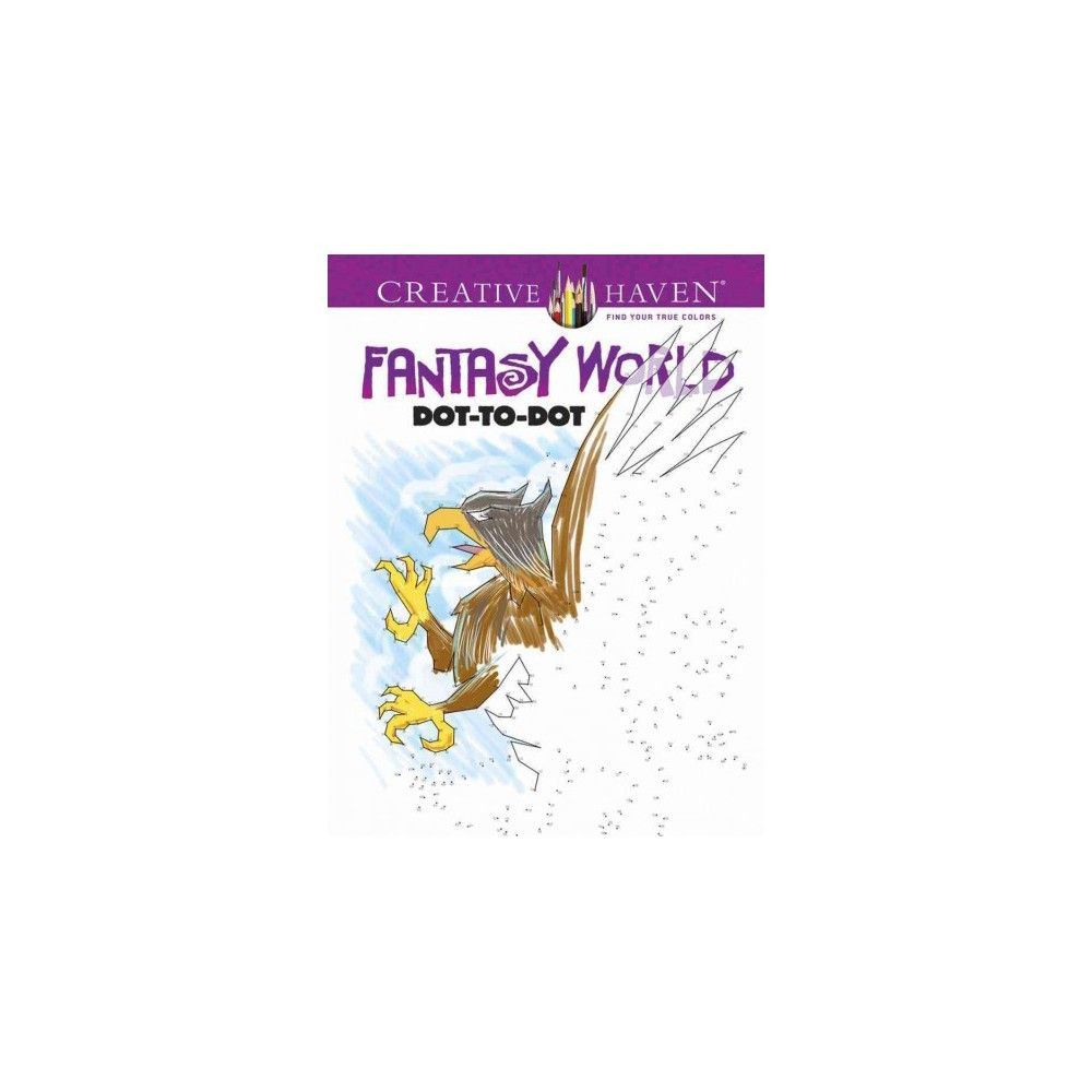 Fantasy World Dot-to-dot (Paperback) (Peter Donahue)