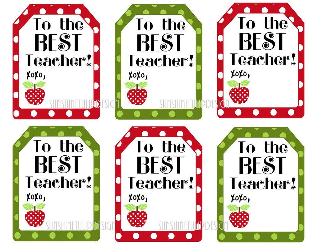 Printable Teacher Appreciation Gift Tags To The Best Teacher Teacher Appreciation Gifts Printables Teacher Appreciation Printables Appreciation Printable
