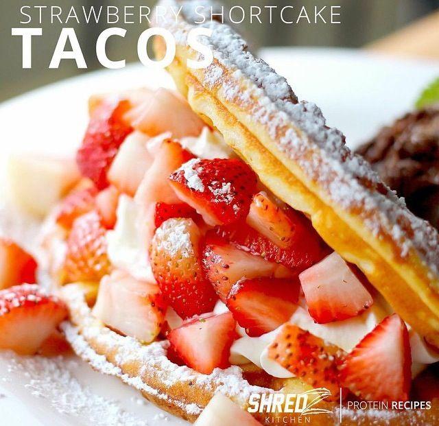 Strawberry shortcake tacos.