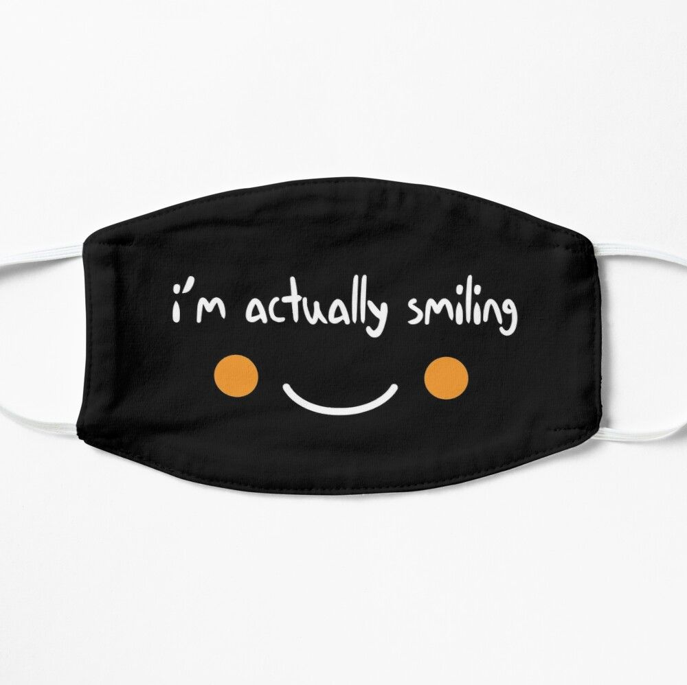 I M Actually Smiling Funny Quote With Smiling Face Mask By Merchspot Funny Face Mask Mouth Mask Design Mask Design