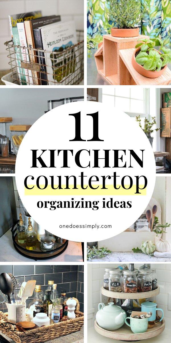 11 Kitchen Countertop Organization Ideas To Help You Build A Beautiful Kitchen Kitchen Countertop Organization Kitchen Countertops Kitchen Counter Organization