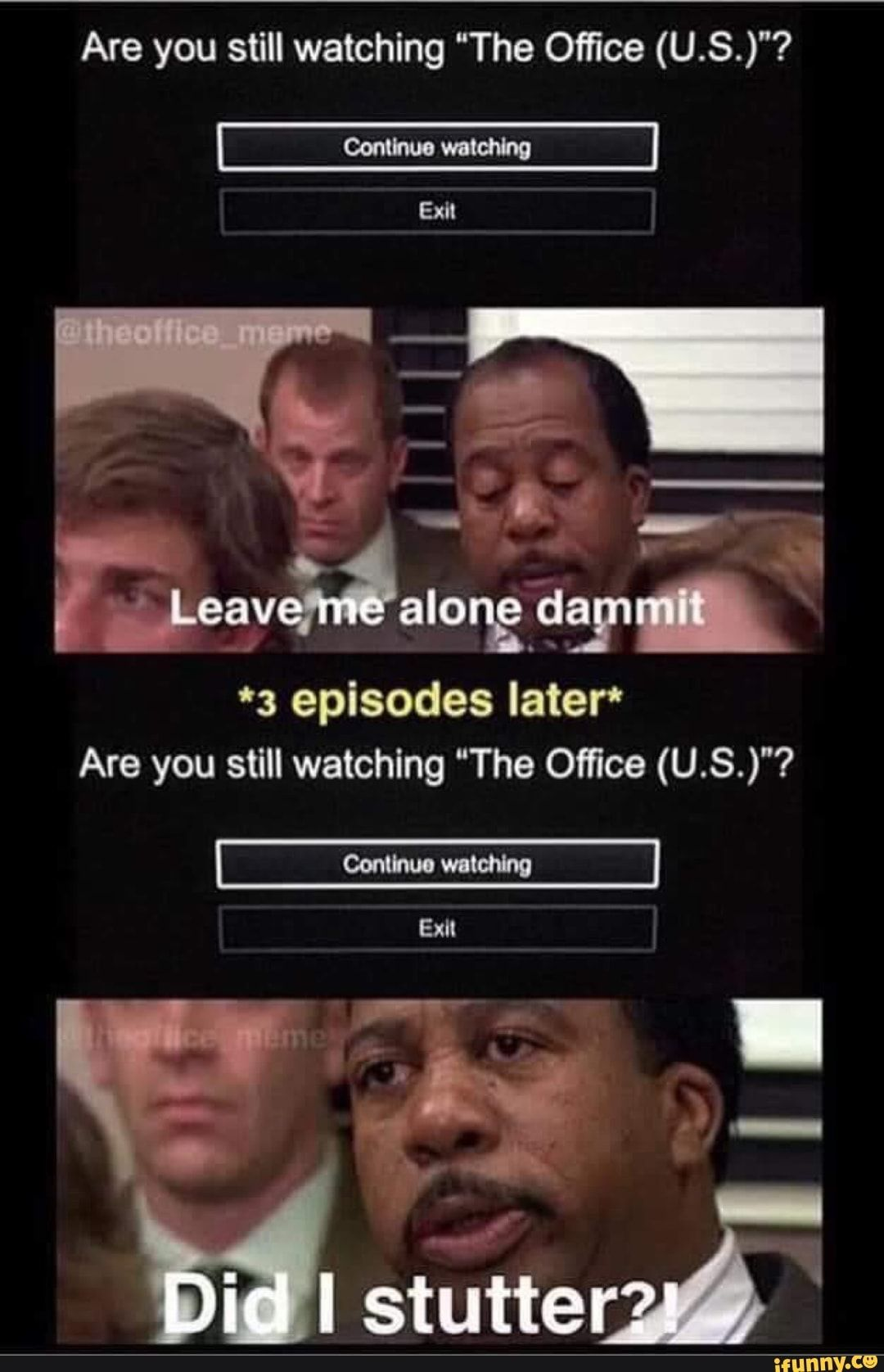 Are You Still Watching The Office U S Are You Still Watching The Office U S Ifunny Office Jokes The Office Show Office Humor
