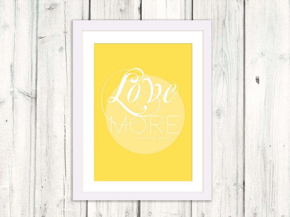 LOVE MORE worry less, Instant Download, Digital download, Printable ...