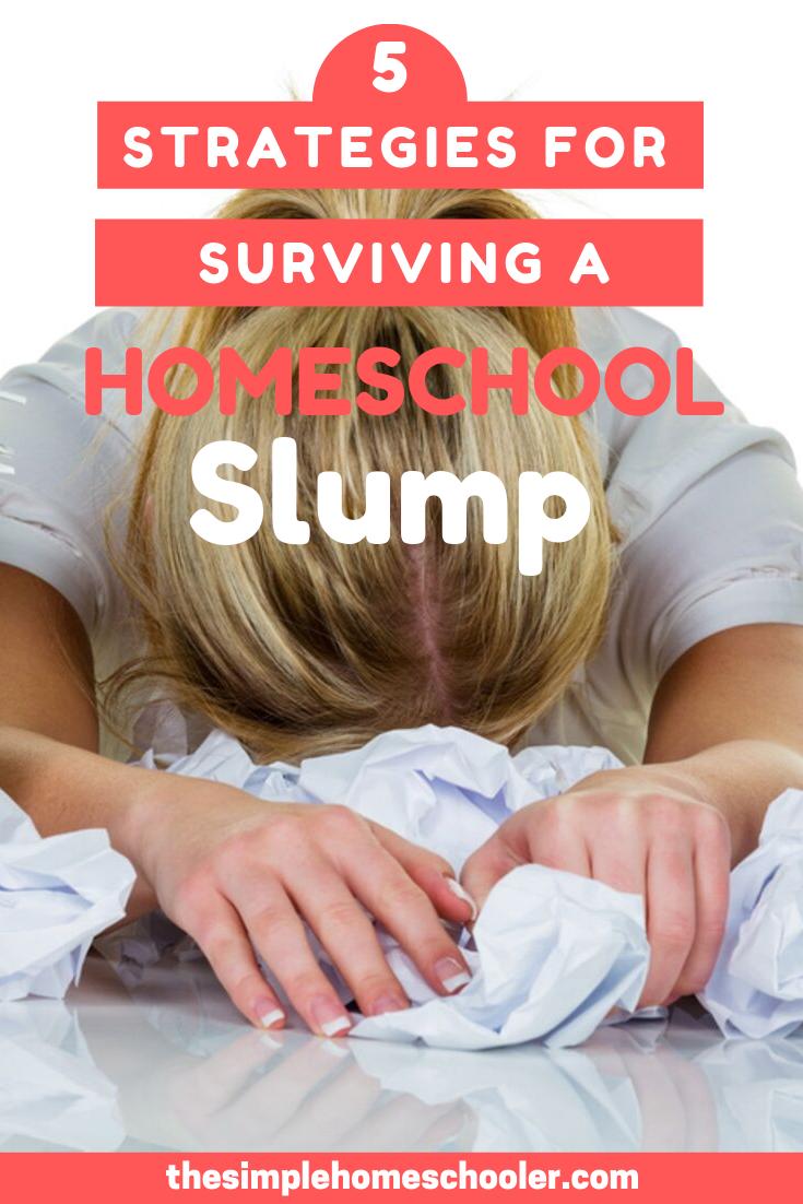 How to Fight Off the Homeschool Slump | Homeschool