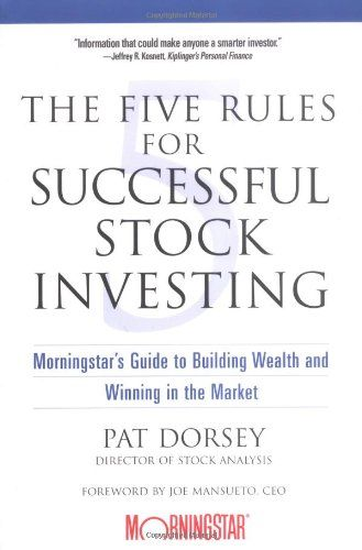 """Kết quả hình ảnh cho The Five Rules for Successful stock Investing"""" của Pat Dorsey"""
